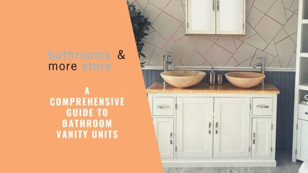 Bathroom Vanity Ultimate Guide